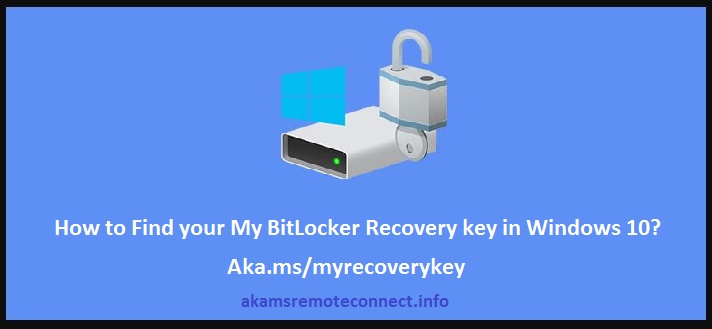 How to Find your My BitLocker Recovery key in Windows 10